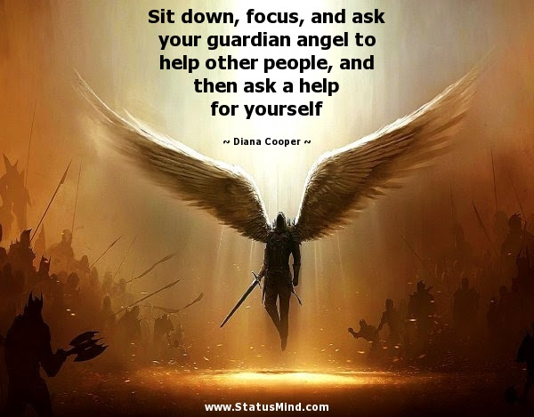 Sit Down Focus And Ask Your Guardian Angel To Statusmindcom