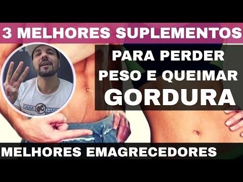 3 MELHORES SUPLEMENTOS PARA EMAGRECER PERDER PESO E QUEIMAR GORDURA