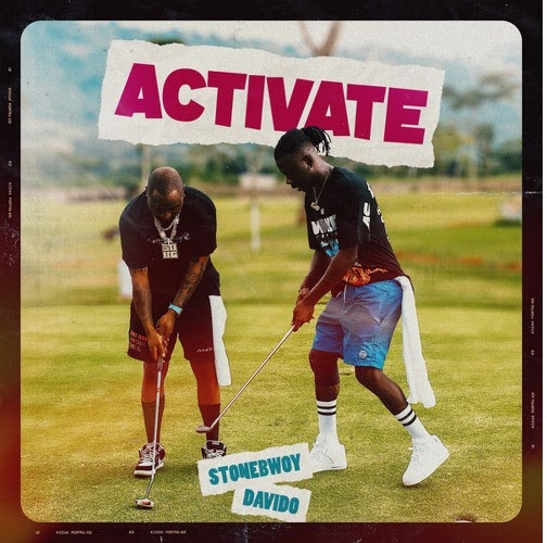 [Music] Stonebwoy Ft. Davido – Activate
