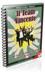 Il Team Vincente