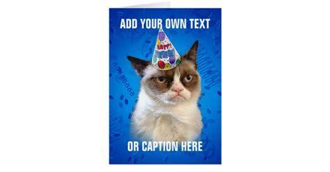 Grumpy Cat Customizeable Happy Birthday Card   Zazzle
