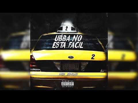 Ubbadental - Ubba No Esta Fácil
