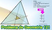 Problema de Geometría 121: Triangulo, Mediana, Ceviana, Razón, Área.