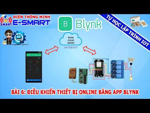 Bài 6: Điều khiển thiết bị online dùng app blynk và Kit wifi node mcu esp8266 - Tự học lập trình IOT