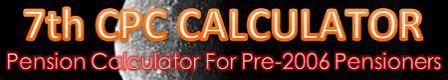 PENSION CALCULATORS FOR CG PENSIONERS
