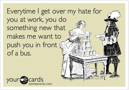 Quotes About I Hate Work 51 Quotes