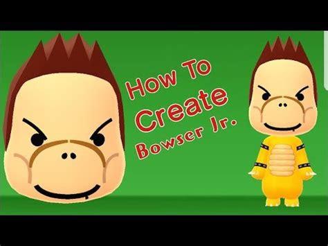 mii maker   create bowser jr youtube