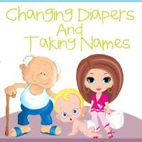 Changing Diapers and Taking Names