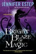 Title: Bright Blaze of Magic (Black Blade Series #3), Author: Jennifer Estep
