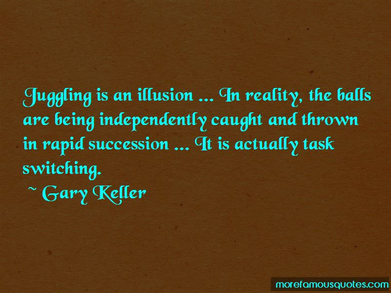 Quotes About Reality Vs Illusion Top 46 Reality Vs Illusion Quotes