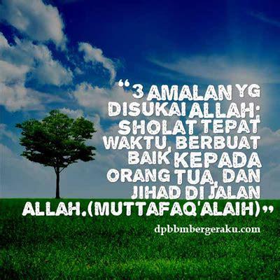 gambar dp bbm kata kata bijak islami tentang sholat tepat