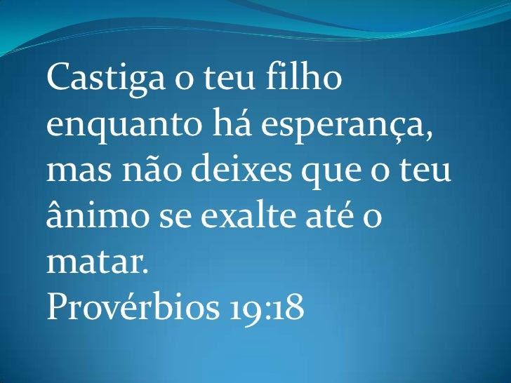 Resultado de imagem para Prov. 19:18