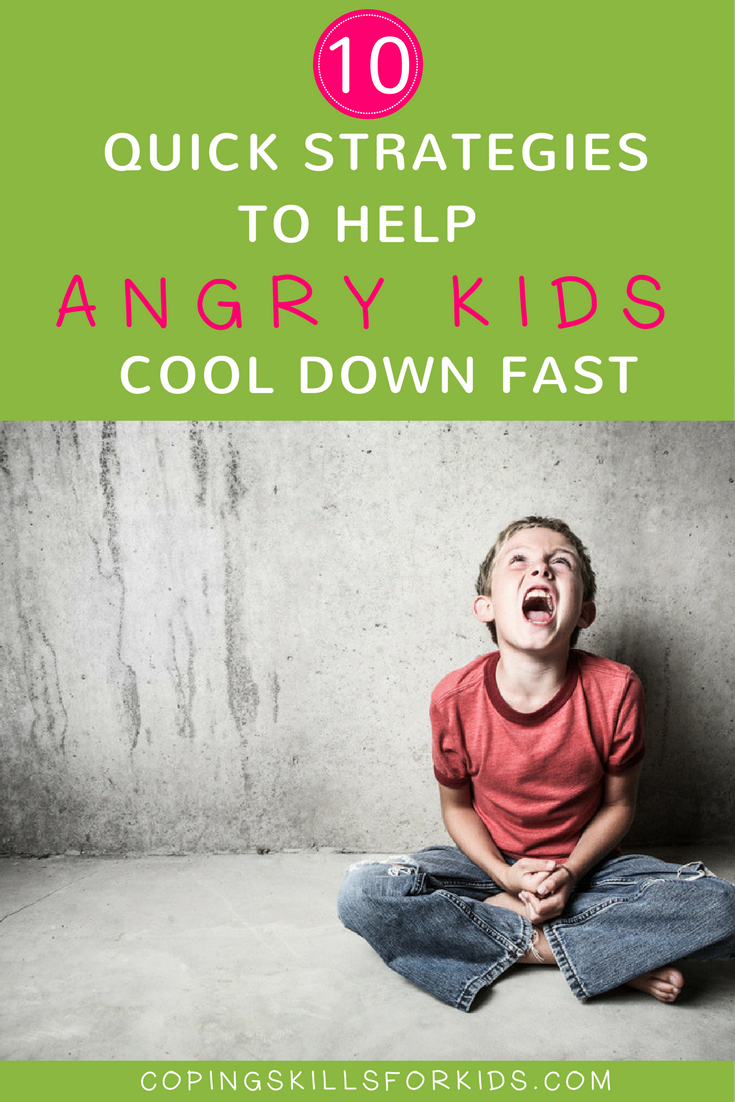 10+ Quick Strategies to Help Angry Kids Cool Down — Coping ...