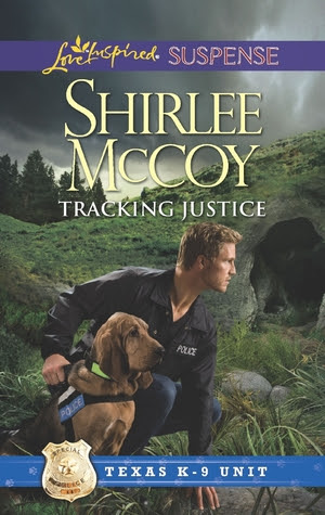 Tracking Justice (Texas K-9 Unit, #1)