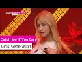 [Comeback Stage] Girls' Generation - Catch Me If You Can, 소녀시대 - 캐치미 이프유...