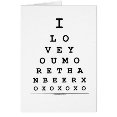 The Eye Chart - Funny Valentine's Day Card