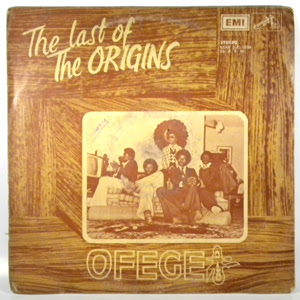 Ofege was the first Nigeria boy band group from 1970s