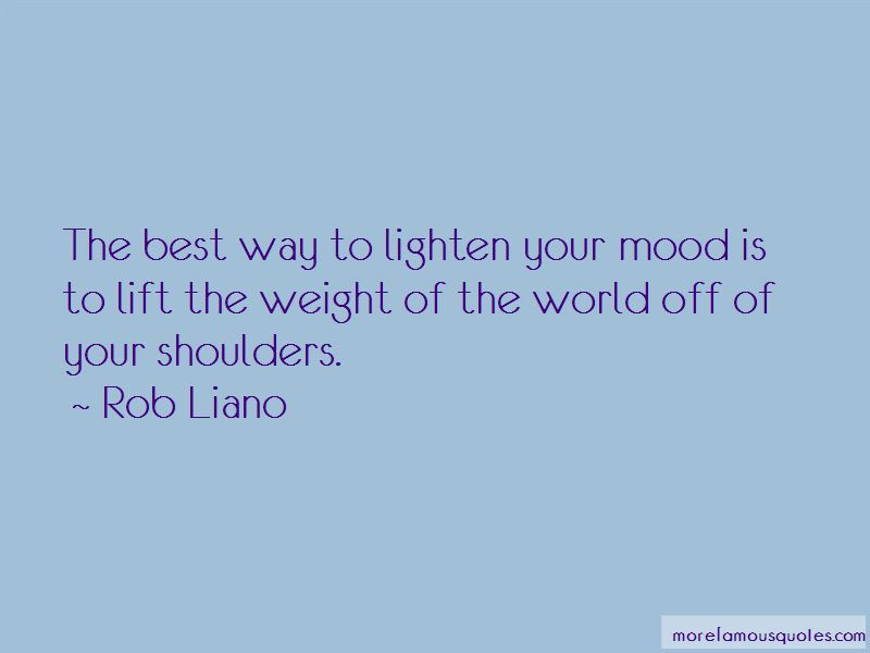 Quotes About Weight Of The World On Your Shoulders Top 5 Weight Of