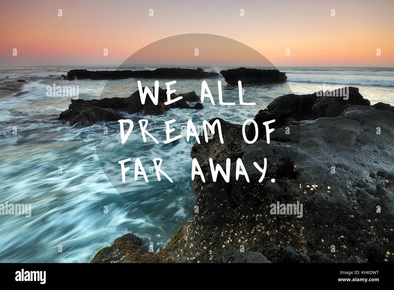 Travel Inspirational Quotes We All Dream Of Far Away Stock Photo