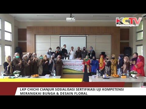 LKP CHICHI Cianjur Sosialisasi Sertifikasi Uji Kompetensi Merangkai Bunga & Floral
