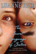 Title: The Secret Language of Sisters, Author: Luanne Rice