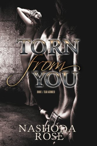 Torn from You (Tear Asunder) by Nashoda Rose