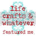 Life, Crafts and Whatever
