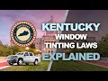 Is Kentucky Strict On Window Tint