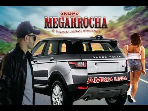AMIGA LINDA CLIPE GRUPO MEGARROCHA 2020