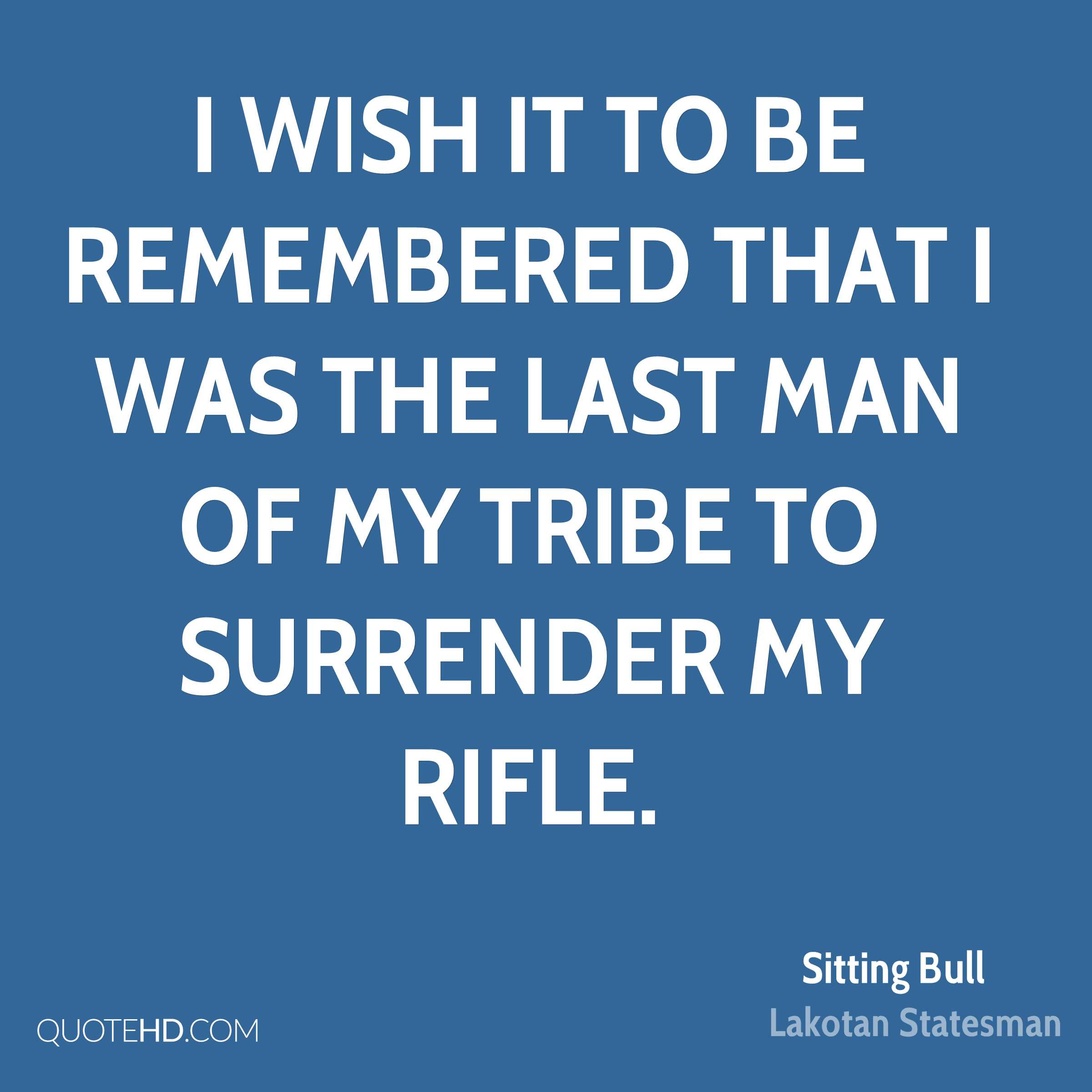 Sitting Bull Quotes Quotehd