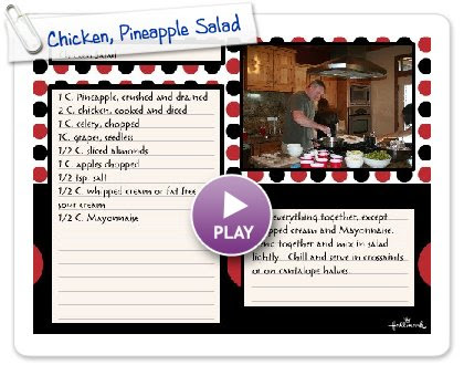 Click to play this Smilebox recipe: Chicken, Pineapple Salad