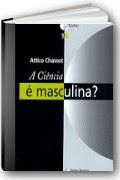 Imagem da capa do livro A ciência é masculina?