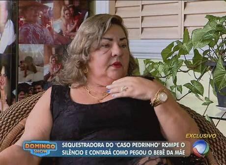 """Vilma Martins diz que não sequestrou Pedrinho: """"Eu comprei"""""""