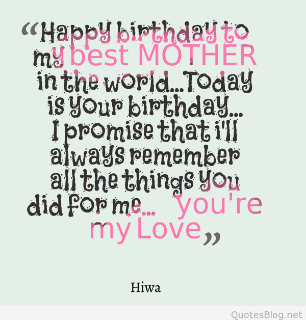 Quotes About My Moms Birthday 48 Quotes