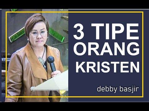 3 Tipe Orang Kristen - Debby Basjir