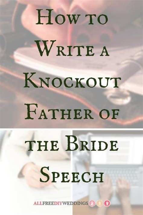 write  knockout father   bride speech