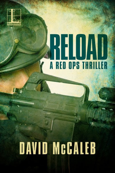 Book Cover for thriller Reload from the Red Ops Series by David McCaleb.