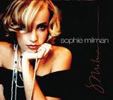 Sophie Milman, Sophie Milman