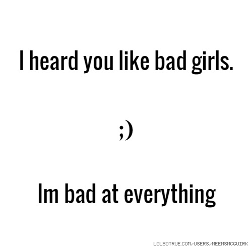 Bad Girls Quotes Funny Bad Girls Quotes Facebook Quotes Tumblr