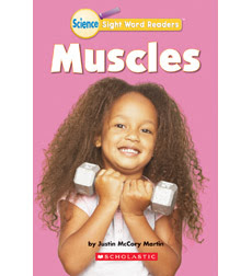 Science Sight Word Readers: Muscle