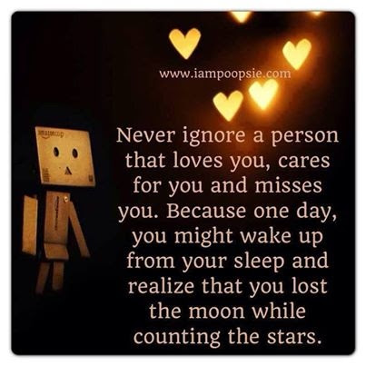 Never Ignore A Person Who Loves You Pictures Photos And Images For