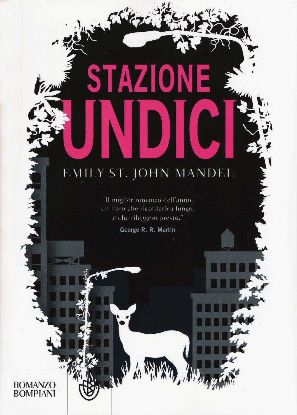... Book: [Oggi in Libreria] Stazione undici di Emily St. John Mandel