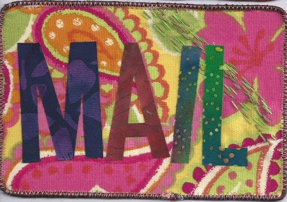 Fabric Postcard, Mail Art, 3 available, MAIL