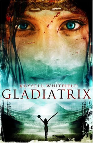 Gladiatrix (Paperback) by Russell Whitfield