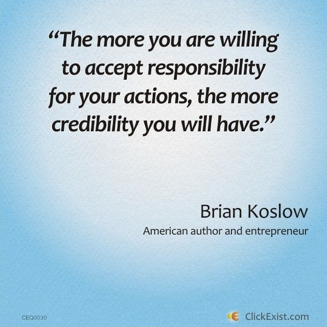 Quotes About Responsible For Your Action 29 Quotes
