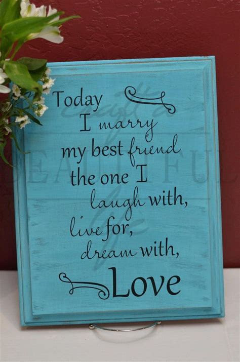 25  best Best friend wedding quotes on Pinterest   Wedding