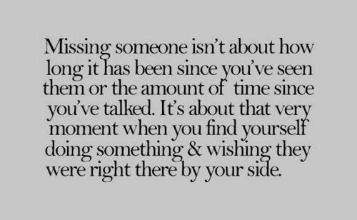 Quotes About Someone You Miss 84 Quotes