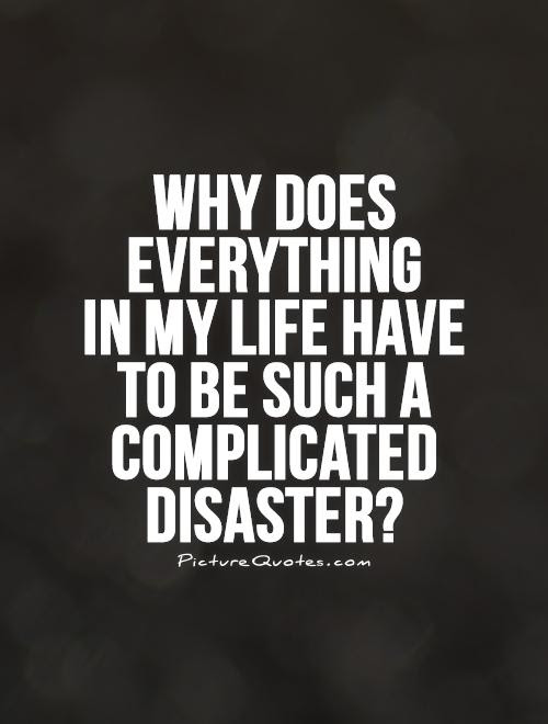 Complicated Quotes Sayings Complicated Picture Quotes