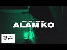 Alam Ko by Zo zo feat. Yuridope [Audio]