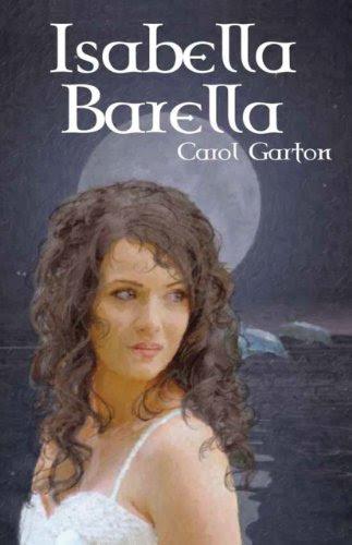 Isabella Barella by Carol Garton